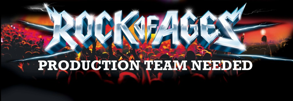 Rock of Ages: Production team needed